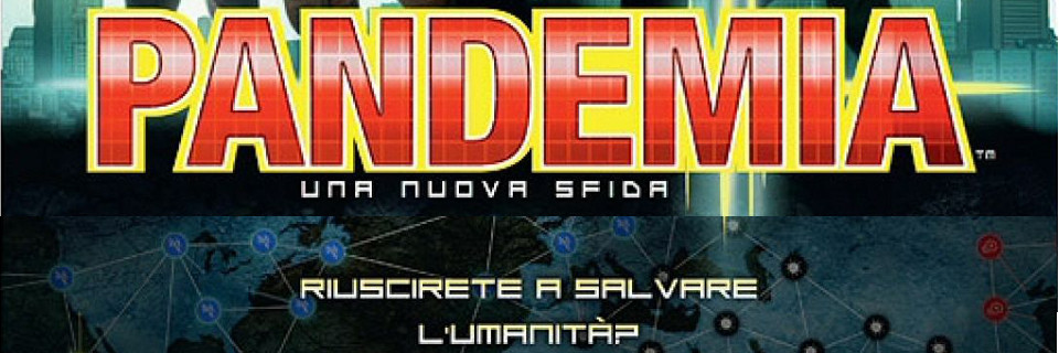 Pandemia in arrivo!