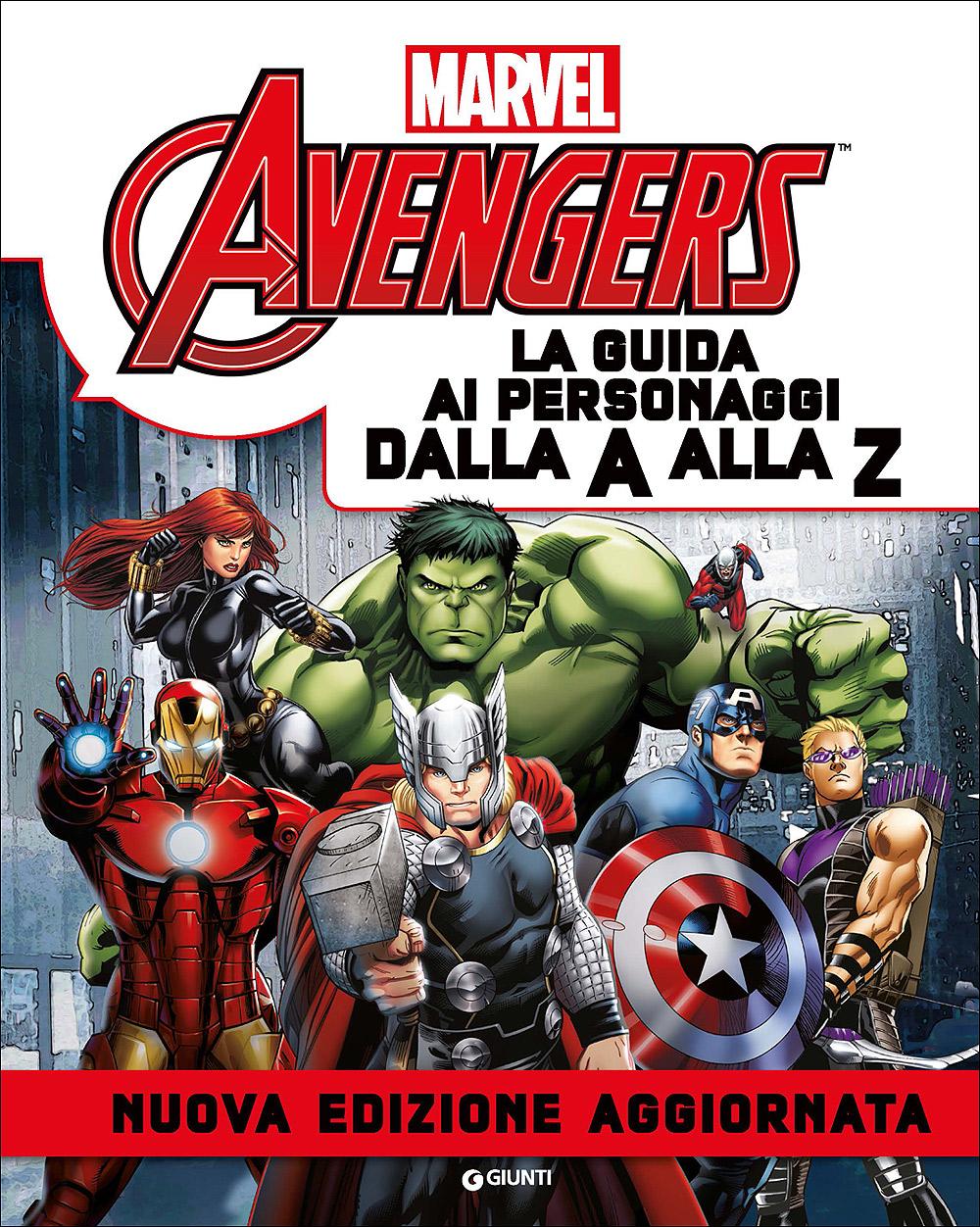 Avengers - La Guida ai Personaggi dalla A alla Z (Edizione Aggiornata)