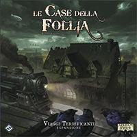 Le Case della Follia 2.a Ed.: Viaggi Terrificanti