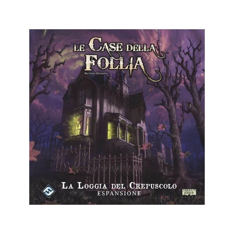LE CASE DELLA FOLLIA - 2a Edizione - La Loggia del Crepuscolo